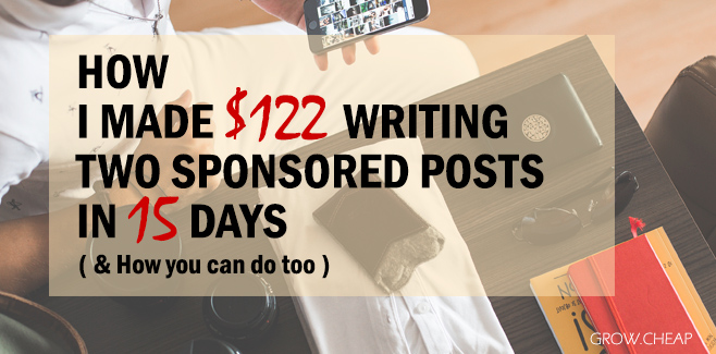 How I Made $122 Writing Two Sponsored Posts In 15 Days? #Blogging