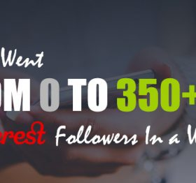 How I Went From 0 To 350+ Pinterest Followers In a Week? #Pinterest #Blogging #ViralTag