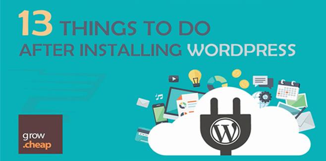 13 Important Things To Do After Installing WordPress #ThingsToDo #Wordpress #Blogging