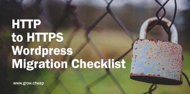 HTTP to HTTPS Wordpress Migration Checklist #SSL #Security #SEO