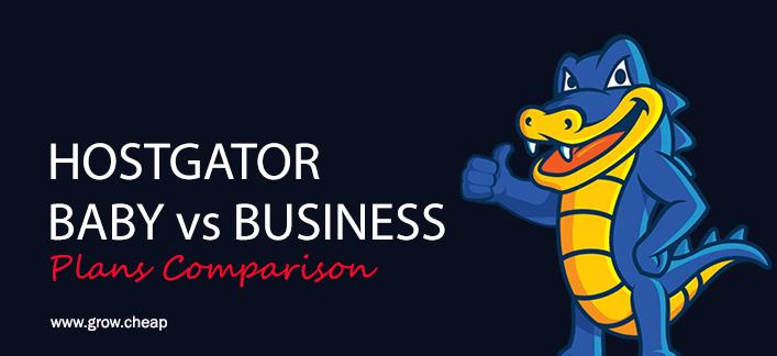 HostGator Baby Vs Business: Plans Comparison
