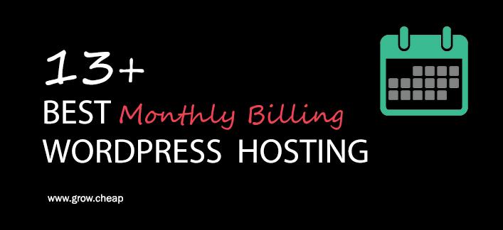 13+ Best Monthly Billing WordPress Hosting (Updated) #WordPress #Monthly #Hosting