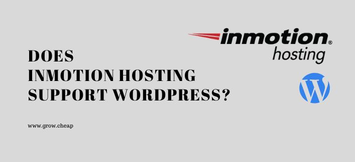 Does InMotion Hosting Support WordPress? #InMotion #WordPress #Blogging #Hosting