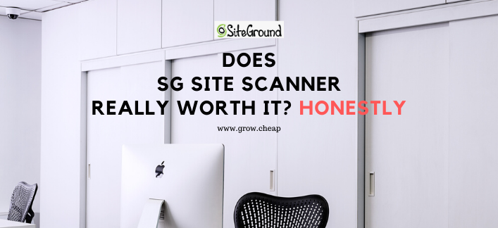 Does SiteGround's SG SiteScanner Really Worth It?