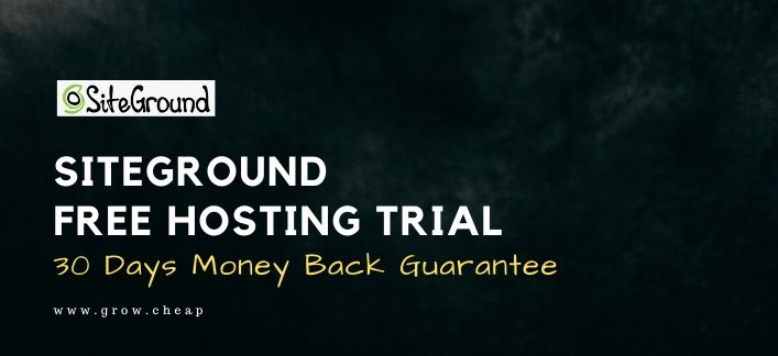 SiteGround Free Trial: Get 30 Days Free Hosting Trial
